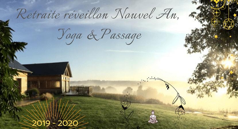 Réveillon 2019 - Retraite Nouvel An, Yoga & Passage